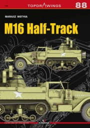 Kagero TopDrawings 88: M16 Half-Track