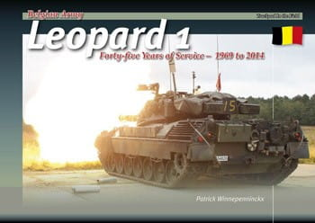 Trackpad Publishing Belgian Leopard 1. Forty-five Years of Service 1969-2014 - Trackpad Publishing